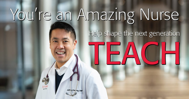 You're an Amazing Nurse - Help shape the next generation - TEACH